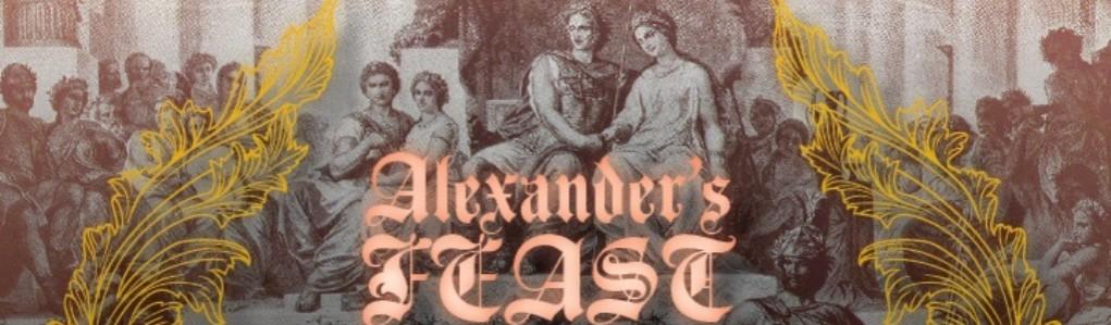 Alexanders Feast slider